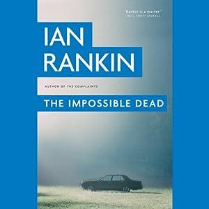 The Impossible Dead | [Ian Rankin]