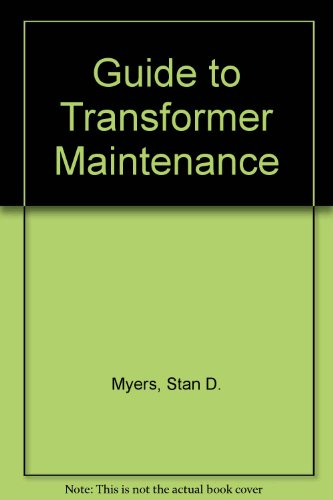 A Guide to Transformer Maintenance