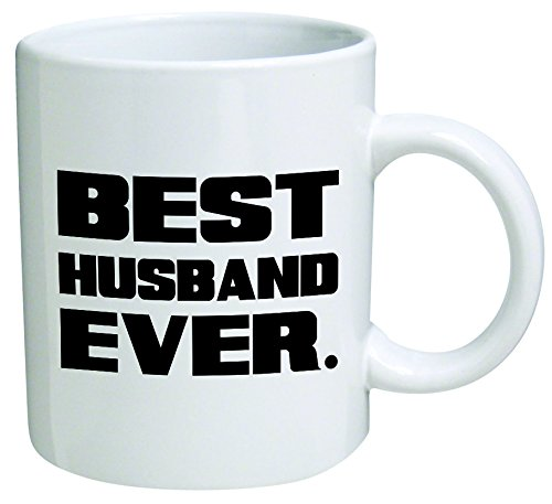 Best Husband Ever Coffee Mug - 11 Oz Mug - Nice Motivational And Inspirational Office Gift