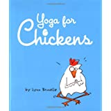 Yoga for Chickensby Lynn Brunelle
