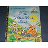 Welcome To Little Golden Bookland (0307000400) by Golden Books