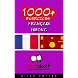 1000+ Exercices Français - Hmong (ChitChat WorldWide) (French Edition) PDF