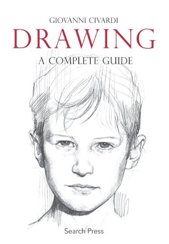 Drawing, The Complete Guide (Paint It)