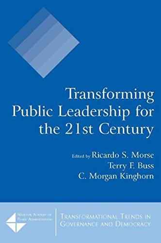 Transforming Public Leadership for the 21st Century (Tranformational Trends in Goverance & Democracy)