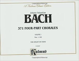 371 Four-Part Chorales, Vol 1: Nos. 199-371 (For Organ or Piano), Comb Bound Book (Kalmus Edition)