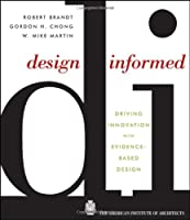 Design Informed: Driving Innovation with Evidence-Based Design ebook download