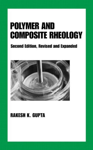 Polymer and Composite Rheology, Second Edition