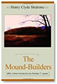 The Mound-Builders (Classics Southeast Archaeology)