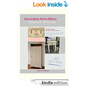 "Decorative Paint Effects ""Antiquing & Distressing"""