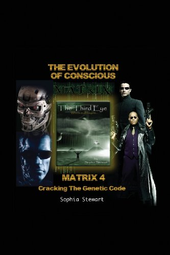 Matrix 4 The Evolution: Cracking the Genetic Code: Sophia Stewart: 9780978539672: Amazon.com: Books