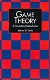 [ Game Theory: A Nontechnical Introduction[ GAME THEORY: A NONTECHNICAL INTRODUCTION ] By Davis, Morton D. ( Author )Jul-01-1997 Paperback