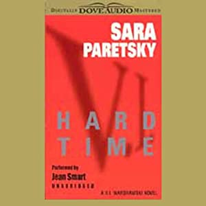 Hard Time: A V.I. Warshawski Novel | [Sara Paretsky]