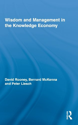 Wisdom and Management in the Knowledge Economy (Routledge Research in Strategic Management)