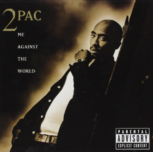 2pac - Me Against The World [explicit] - Zortam Music