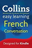 Easy Learning French Conversation (Collins Easy Learning French) (French Edition)