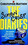 The Simon Crisp Diaries (Coronet Books) (034043077X) by Matthew, Christopher