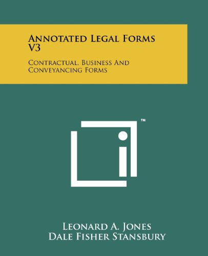 Annotated Legal Forms V3: Contractual, Business And Conveyancing Forms PDF
