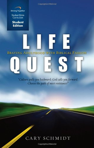Life Quest Curriculum (Student Edition): Braving Adulthood with Biblical Passion (Life Quest Book compare prices)