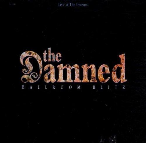 The Damned - Ballroom Blitz: Live At The Lyceum - Zortam Music