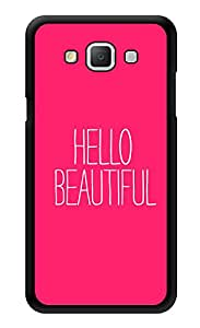 """Humor Gang Hello Beautiful Printed Designer Mobile Back Cover For """"Samsung Galaxy j7"""" (3D, Glossy, Premium Quality Snap On Case)"""