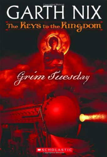 Cover of Grim Tuesday (Keys to the Kingdom, Book 2)