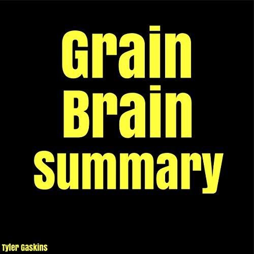 grain-brain-summary