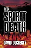 img - for The Spirit Death by David Docherty (2001-05-08) book / textbook / text book