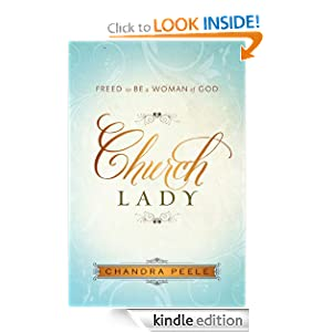 Church Lady: Freed to Be a Woman of God