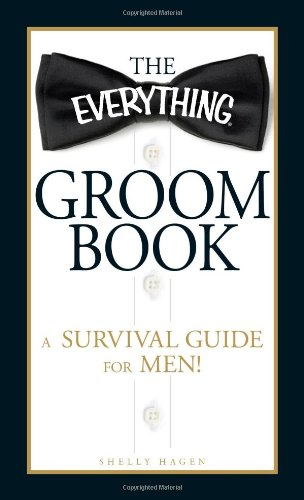 The Everything Groom Book: A Survival Guide For Men! front-17820