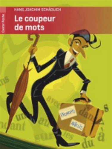 Le Coupeur De Mots (French Edition)