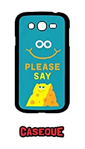 Caseque Please Say Cheese Back Shell Case Cover For Samsung Galaxy Grand Duos