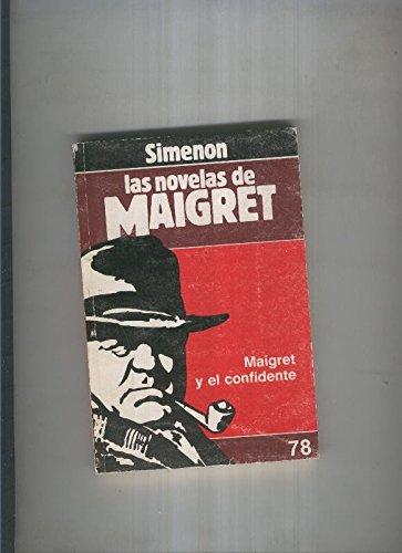 Maigret Y El Confidente