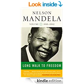 A Long Walk to Freedom: Volume One: 1918-1962: Early Years, 1918-1962 v. 1