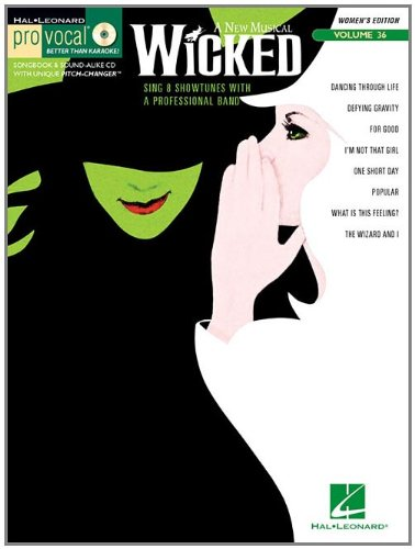 Wicked - Pro Vocal Songbook & Cd for Female Singers Volume 36 (Pro Vocal Women's Edition)