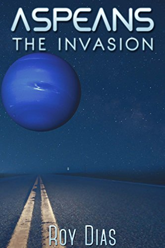 Aspeans The Invasion by Roy Dias