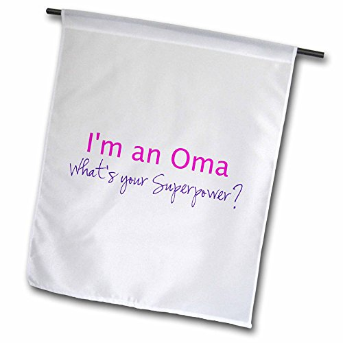 3drose-fl-193754-1-im-an-oma-whats-your-superpower-hot-pink-gift-for-grandma-garden-flag-12-x-18