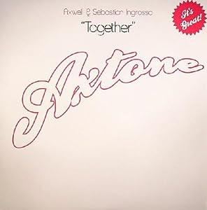 Axwell & Sebastian Ingrosso / Together