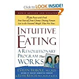 img - for Intuitive Eating: A Revolutionary Program That Works [Paperback] book / textbook / text book