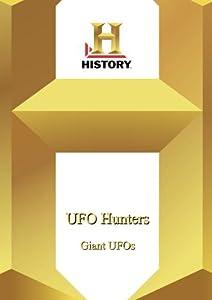 History --Ufo Hunters: Giant Ufos