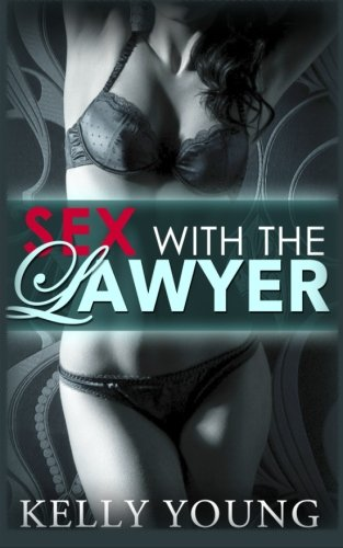 Sex With The Lawyer (Volume 1)