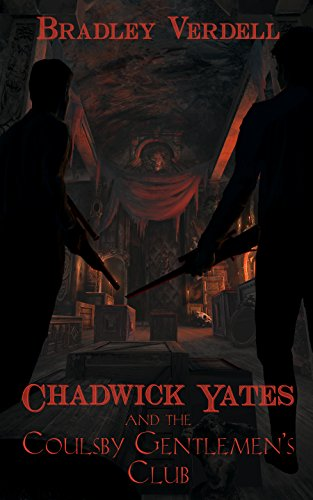 Chadwick Yates and the Coulsby Gentlemen's Club (The Adventures of Chadwick Yates Book 5) (Society Of Steam compare prices)
