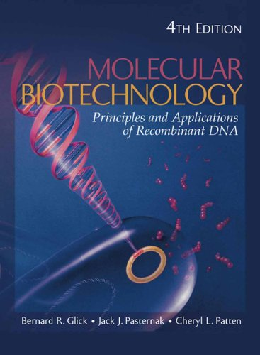Molecular Biotechnology: Principles and Applications of...