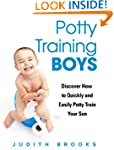 Potty Training Boys: Discover How to...