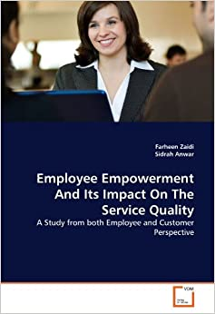 how employee empowerment affects organizations The impact of empowerment on customer contact employees' roles in service organizations  on organization  empowerment among service workers: the effect of.