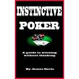 Instinctive Pokerby James Davis