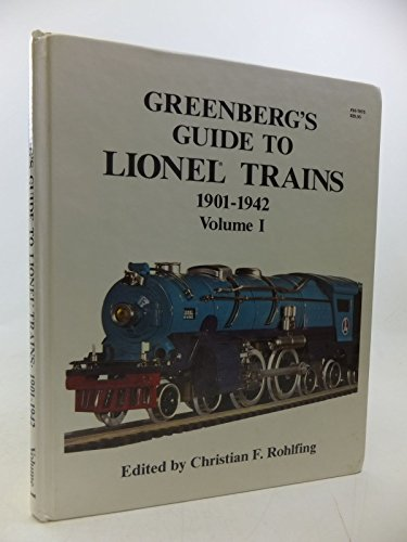 «READ» - Read/Download Greenberg's Guide to Lionel Trains 1901-1942 Volume I Ebook Full