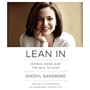Lean In: Women, Work, and the Will to Lead   [Sheryl Sandberg]
