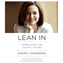 Lean In: Women, Work, and the Will to Lead Audiobook by Sheryl Sandberg Narrated by Elisa Donovan
