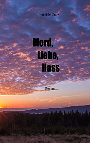 Buchcover: Mord, Liebe, Hass