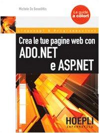 Crea le tua pagine Web con ASP.NET e ADO.NET
